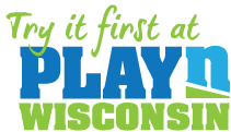 Try it first at Play N Wisconsin